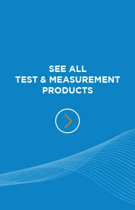 See All Test & Measurement Products